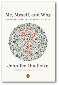Cover of Me, Myself and Why: The Science of Self